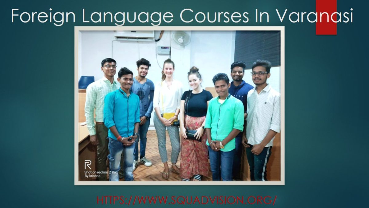 Foreign Language Courses In Varanasi